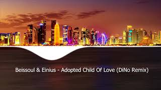 Скачать Beissoul Einius Adopted Child Of Love DiNo Remix