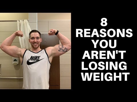 8 Explanations Why You Are Not Losing Weight (Effectively)