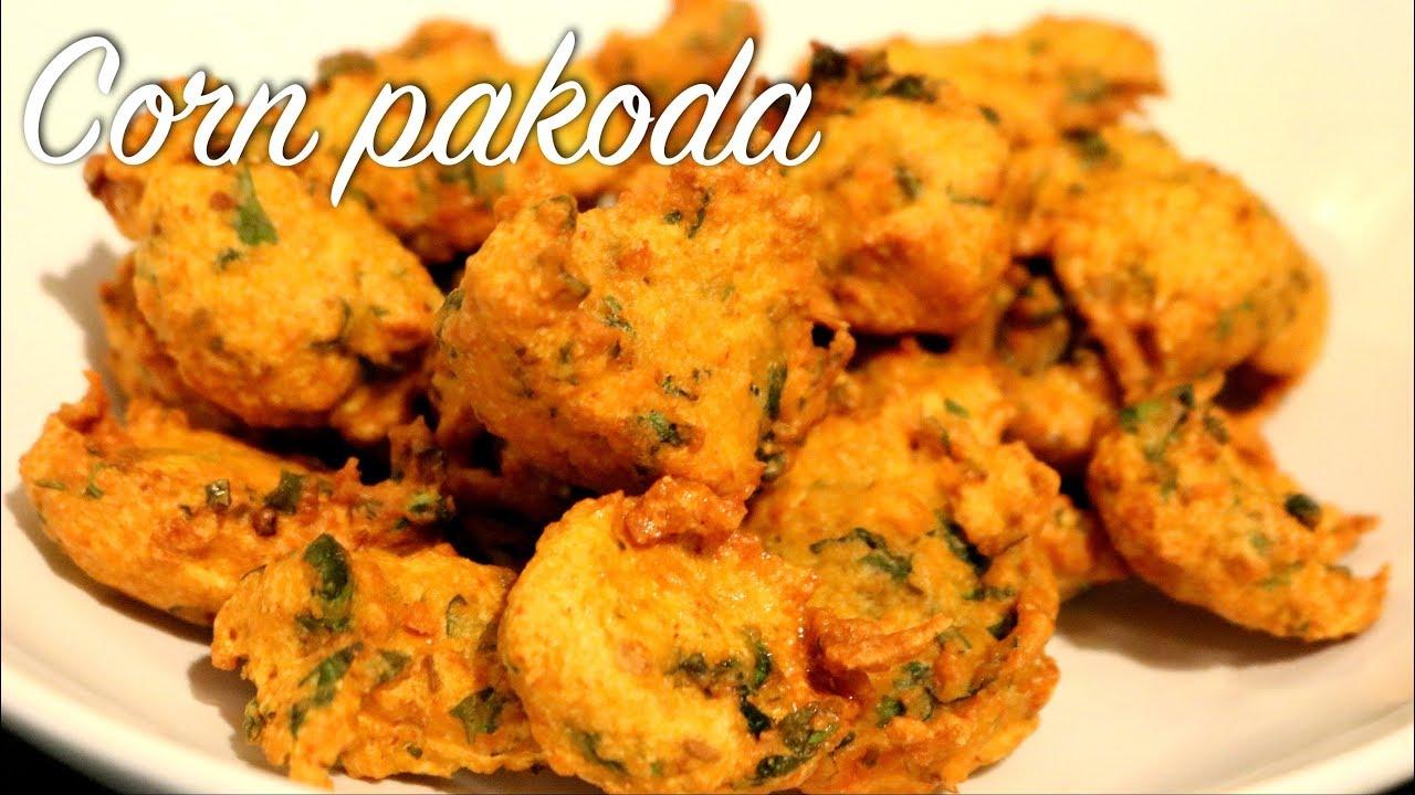 Corn Pakoda Recipe || Corn Fritters || Snack time Recipe ...