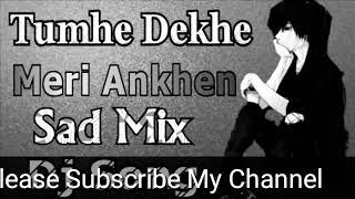 Tumhe Dekhe Meri Aankhe __ Best Mix Dj Song(720P_HD).mp4