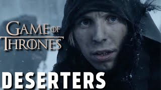 All of the Deserters of the Night's Watch (Game of Thrones)