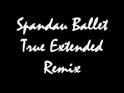 Spandau Ballet True Extended Remix