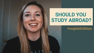 Studying English Abroad | What they don't tell you