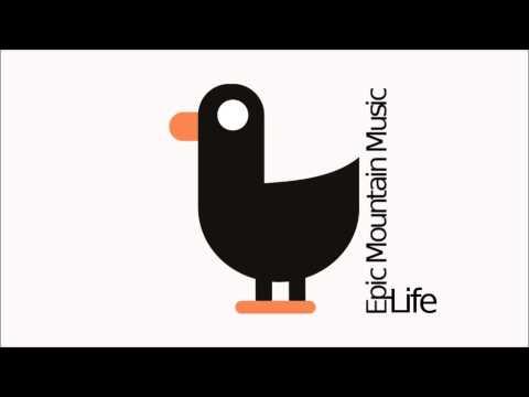 Epic Mountain Music - Life