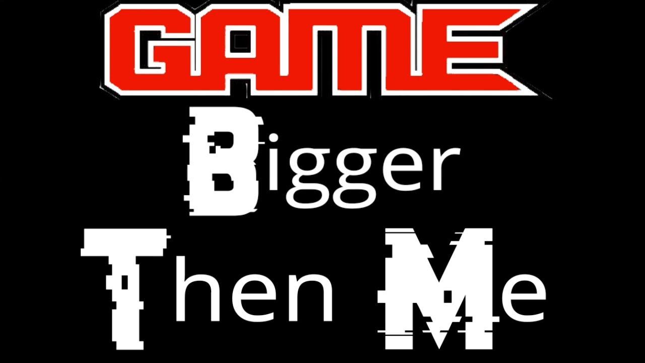 Download The Game - Bigger Than Me With Lyrics