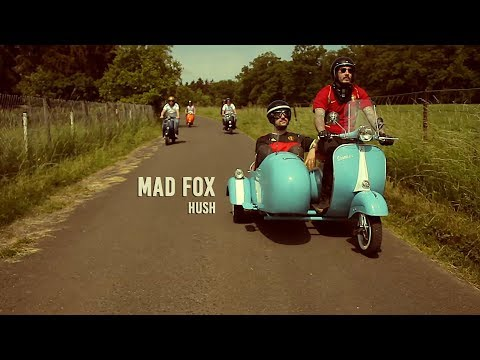 MAD FOX - Hush (Official Music Video)