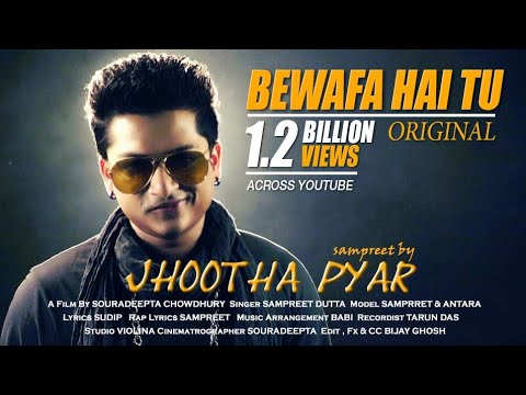 JHOOTHA PYAR By Sampreet Dutta || Bewafa Hai Tu || Heart Touching Song ||hindi Sad Song || Rap Song