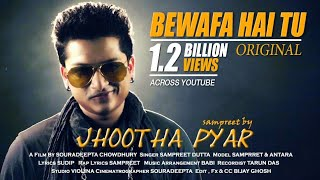 Jhootha Pyar | Sampreet Dutta | Bewafa hai tu | heart touching song | hindi sad song | rap song