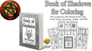 Flip Through Book of Shadows for Coloring - Ready made BoS Wiccan Coloring Book
