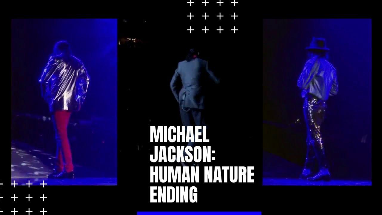 Michael Jackson Human Nature Endings