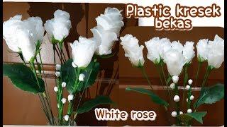 Cara membuat Mawar Putih dari Kresek Bekas | White rose plastic