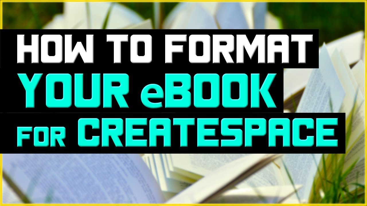 createspace formatted template - how to format your e book for createspace using word 2013