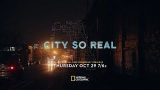 City So Real | Official Trailer