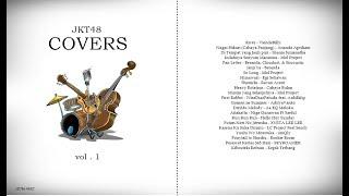 Kompilasi lagu - lagu JKT48 | Cover Version