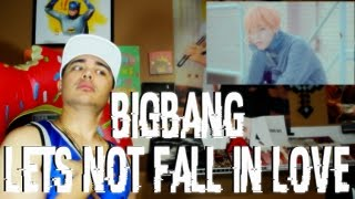 Video BIGBANG - LET'S NOT FALL IN LOVE MV Reaction [GD STARE THO] download MP3, 3GP, MP4, WEBM, AVI, FLV Maret 2017