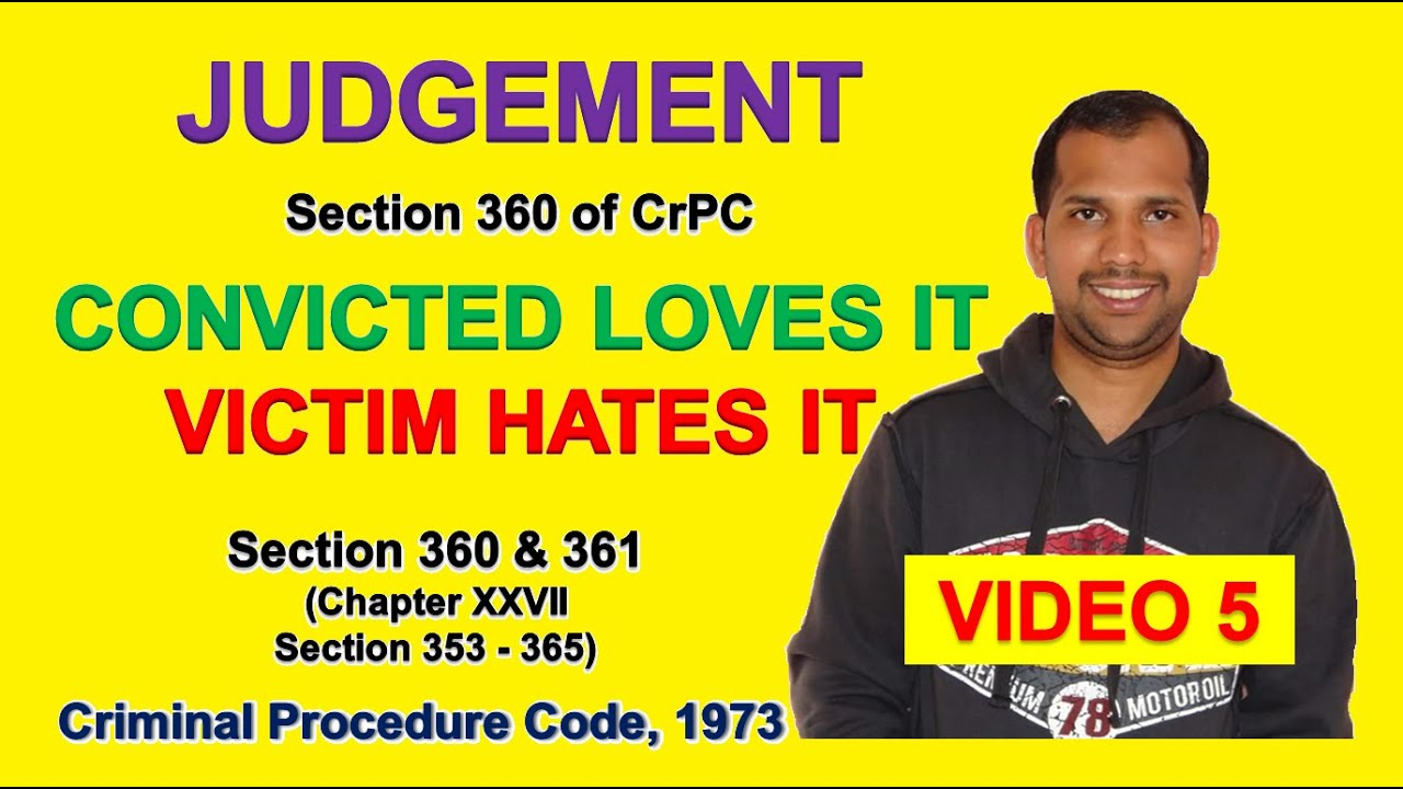 Judgement | Section 360 & 361| The Code of Criminal ...