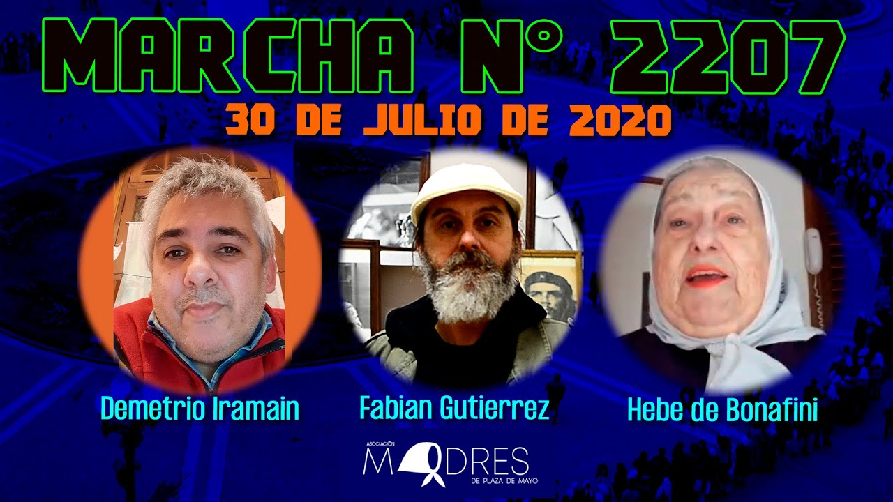 Marcha N° 2207 30/07/20 - Madres de Plaza de Mayo