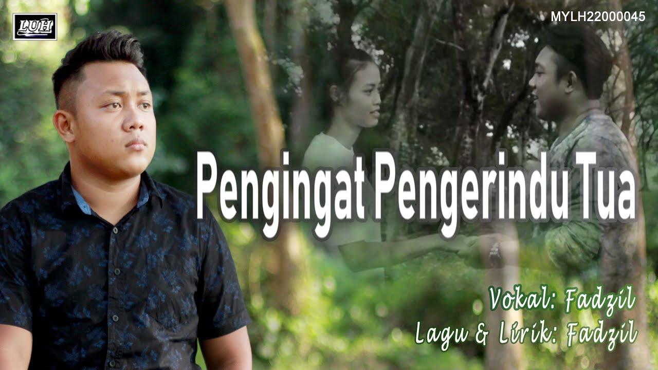 Fadzil_Pengingat Pengerindu Tua (Official MV)