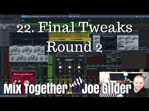 Final Tweaks Round 2 | Mix Together [22]