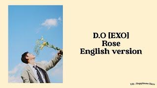 D.O (EXO) - Rose (English Version) lyrics