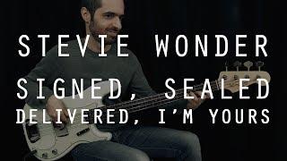 SIGNED, SEALED, DELIVERED I'M YOURS - Stevie Wonder - Bass Cover /// Bruno Tauzin