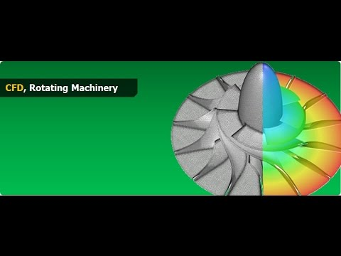 Webinar on : Application of CFD for Rotating Machinery flow analysis