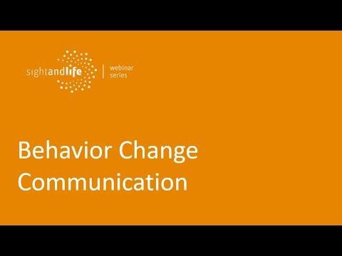 Sight And Life Webinar Series: Behavior Change Communication Webinar 1 Of 4