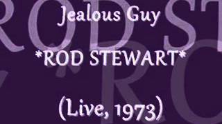 Watch Rod Stewart Jealous Guy video