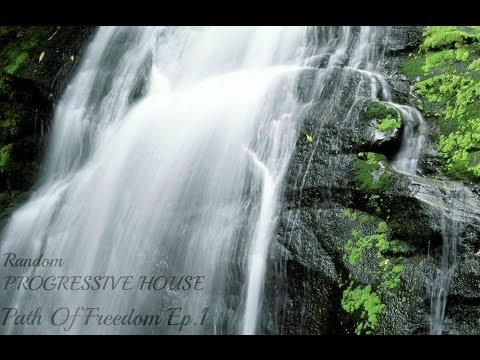 Path Of Freedom EP. 1 (Progressive House Mix)