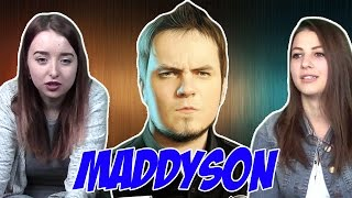 "Реакция на Maddyson (""Мэддисон"", ""Мэдисон"")"