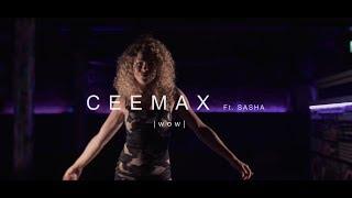 CEEMAX - FT. SASHA ROSE  WOW (Official Music Video)