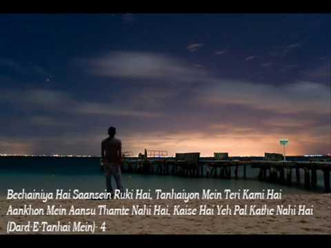 Dard-E-Tanhai Mein (Jashnn) Full Song With Lryics HQ