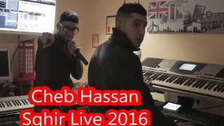 Cheb Hassan Sghir Live 2016