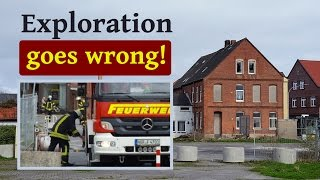 Exploring goes wrong! Feuerwehr Grosseinsatz am Lost Place - Gasleck in Norden