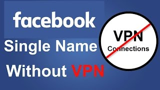 How To Create Single Name On Facebook Without Any APPS Or VPN | Bangla | 2017