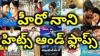 Nani Hits and Flops All Telugu movies list upto Nani's Gang Leader