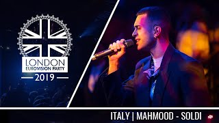 Mahmood - Soldi (Italy) | LIVE | OFFICIAL | 2019 London Eurovision Party