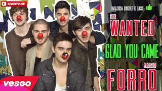 The Wanted Glad You Came VERSÃO FORRÓ