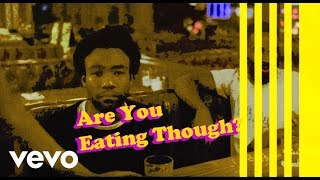 CHILDISH GAMBINO - EATING (Waveform version) (Sweatpants unreleased ver.)