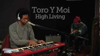 Toro y Moi - High Living (Live at WFUV)