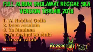 Kumpulan Lagu Sholawat Reggae Ska Version Terbaik 2018