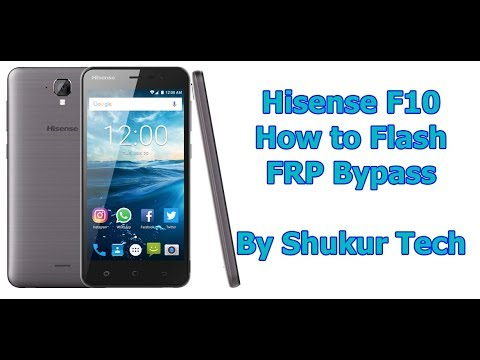 Hisense F10 - FRP Bypass - Official Firmware Flashing - Google Account Remove - How to flash