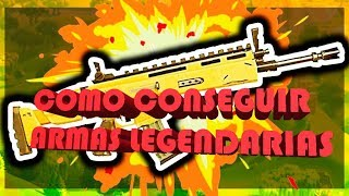 Comment obtenir LEGENDARY WEAPONS IN FORTNITE -XGM
