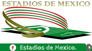 Estadios de México