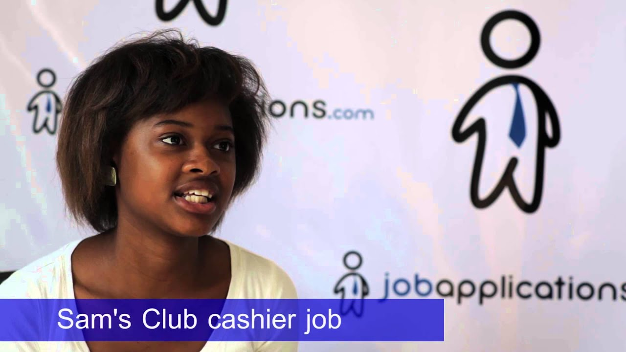 sam s club interview cashier  sam s club interview cashier 2