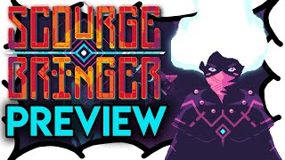 ScourgeBringer Preview | MrWoodenSheep (Video Game Video Review)