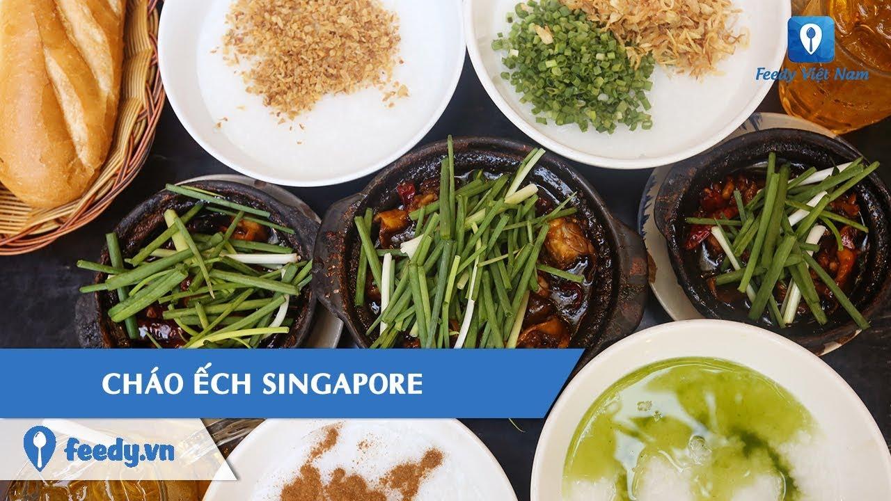 [Review] Xì xụp CHÁO ẾCH SINGAPORE nóng hổi trên đường Phan Xích Long, T.P Hồ Chí Minh  | Feedy VN