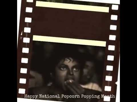 Happy National Popcorn Popping Month - October from the King of Pop, Michael Jackson
