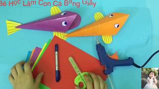 Hướng Dẫn Bé Làm Con Cá Bằng Giấy Đơn Giản - Make fish with paper -Góc Sáng Tạo