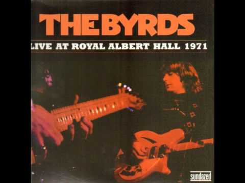 Eight Miles High -- The Byrds -- Live At Royal Albert Hall 1971 mp3